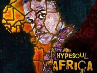 EP, Hypesoul, Africa, download ,zip, zippyshare, fakaza, EP, datafilehost, album, Afro House 2018, Afro House Mix, Deep House Mix, DJ Mix, Deep House, Afro House Music, House Music, Gqom Beats, Gqom Songs