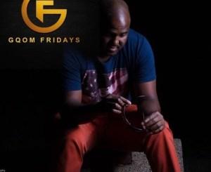 GqomFridays Mix Vol.81, Mixed By Dj Pepino, Dj Pepino, GqomFridays, mp3, download, datafilehost, fakaza, Gqom Beats, Gqom Songs, Gqom Music