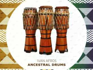 Ivan Afro5, Ancestral Drums (Original Mix), mp3, download, datafilehost, fakaza, Afro House 2018, Afro House Mix, Afro House Music