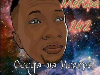 Ceega, Meropa 142 (100% Local), Meropa, mp3, download, datafilehost, fakaza, Afro House 2018, Afro House Mix, Afro House Music, House Music