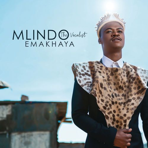 ALBUM: Mlindo The Vocalist – Emakhaya