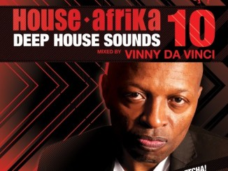 VA, Deep House Sounds Vol. 10, Mixed By Vinny Da Vinci, Vinny Da Vinci, House Afrika, Deep House Sounds, download ,zip, zippyshare, fakaza, EP, datafilehost, album, Deep House Mix, Deep House, Deep House Music, House Music