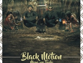 Black Motion, Moya Wa Taola, Spirit Of The Bones, download ,zip, zippyshare, fakaza, EP, datafilehost, album, Afro House 2018, Afro House Mix, Afro House Music, House Music, Kwaito Songs, Kwaito, Kwaito Music