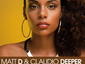 Matt D, Claudio Deeper, Show Me The Way, mp3, download, datafilehost, fakaza, Afro House 2018, Afro House Mix, Afro House Music, House Music
