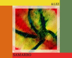 &lez, Samarro (Original Mix), mp3, download, datafilehost, fakaza, Afro House 2018, Afro House Mix, Afro House Music, House Music