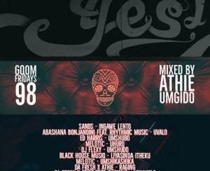 Dj Athie, GqomFridays Mix Vol.98 (Mixed By Dj Athie), GqomFridays , mp3, download, datafilehost, fakaza, Gqom Beats, Gqom Songs, Gqom Music, Gqom Mix