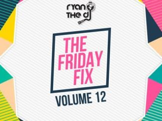 Ryan the Dj (S.A), Friday Fix Vol. 12, mp3, download, datafilehost, toxicwap, fakaza