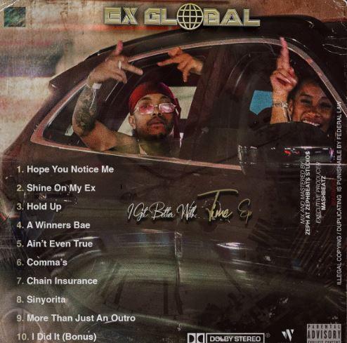 Ex Global,I Get Better With Time, mp3, download, datafilehost, fakaza, Hiphop, Hip hop music, Hip Hop Songs, Hip Hop Mix, Hip Hop, Rap, Rap Music
