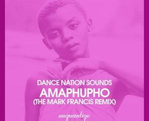 Dance Nation Sounds, Amaphupho (Original Mix) Ft. Zethe, mp3, download, datafilehost, fakaza, Afro House, Afro House 2018, Afro House Mix, Afro House Music, Afro Tech, House Music