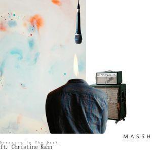 Massh – Dreamers In The Dark Original Mix Ft. Christine Kahn zamusic - DOWNLOAD MP3: Massh – Dreamers In The Dark (Original Mix) Ft. Christine Kahn