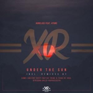 Aurelius, Under The Sun, Aimo's Kahuna Mix, 4tune, mp3, download, datafilehost, fakaza, Afro House, Afro House 2019, Afro House Mix, Afro House Music, Afro Tech, House Music