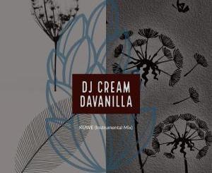 DJ Cream DaVanilla, Kuwe, Instrumental Mix, mp3, download, datafilehost, fakaza, Afro House, Afro House 2019, Afro House Mix, Afro House Music, Afro Tech, House Music