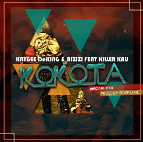 KayGee DaKing, Bizizi, Kokota, Killer Kau, mp3, download, datafilehost, fakaza, Afro House, Afro House 2019, Afro House Mix, Afro House Music, Afro Tech, House Music