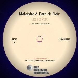Malaisha, Derrick Flair, Us To You (Original Mix), mp3, download, datafilehost, fakaza, Afro House, Afro House 2019, Afro House Mix, Afro House Music, Afro Tech, House Music
