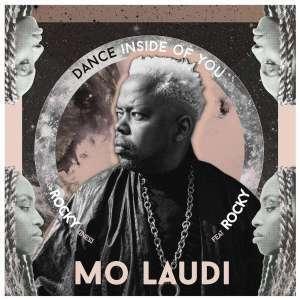 Mo Laudi, Dance Inside of You, download ,zip, zippyshare, fakaza, EP, datafilehost, album, Afro House, Afro House 2019, Afro House Mix, Afro House Music, Afro Tech, House Music