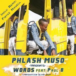 Phlash Muso, Words, Paul B, mp3, download, datafilehost, fakaza, Soulful House Mix, Soulful House, Soulful House Music, House Music