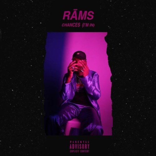 Rams, Chances, I'm In, mp3, download, datafilehost, fakaza, Hiphop, Hip hop music, Hip Hop Songs, Hip Hop Mix, Hip Hop, Rap, Rap Music