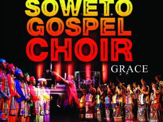 Soweto Gospel Choir, Grace, download ,zip, zippyshare, fakaza, EP, datafilehost, album, Gospel Songs, Gospel, Gospel Music, Christian Music, Christian Songs