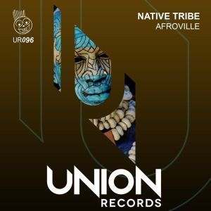 Native Tribe, AfroVille, mp3, download, datafilehost, fakaza, Afro House, Afro House 2019, Afro House Mix, Afro House Music, Afro Tech, House Music
