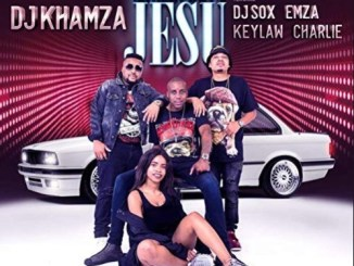 DJ Khamza, Salusubuya Jesu, DJ Sox, Emza, Keylaw, Charlie, mp3, download, datafilehost, fakaza, Afro House, Afro House 2019, Afro House Mix, Afro House Music, Afro Tech, House Music