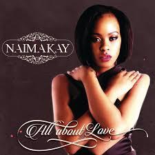 Naima Kay, All About Love, download ,zip, zippyshare, fakaza, EP, datafilehost, album, Kwaito Songs, Kwaito, Kwaito Mix, Kwaito Music, Kwaito Classics, Pop