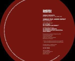 Simbad, Reconnect, Boddhi Satva's Ancestral Soul Remix, mp3, download, datafilehost, fakaza, Deep House Mix, Deep House, Deep House Music, Deep Tech, Afro Deep Tech, House Music