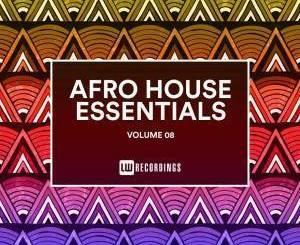 VA , Afro House Essentials, Vol. 08, download ,zip, zippyshare, fakaza, EP, datafilehost, album, Afro House, Afro House 2019, Afro House Mix, Afro House Music, Afro Tech, House Music