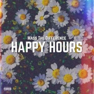 Mass The Difference, Happy Hours, mp3, download, datafilehost, fakaza, Afro House, Afro House 2019, Afro House Mix, Afro House Music, Afro Tech, House Music