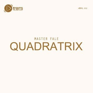 Master Fale, QUADRATRIX, download ,zip, zippyshare, fakaza, EP, datafilehost, album, Deep House Mix, Deep House, Deep House Music, Deep Tech, Afro Deep Tech, House Music