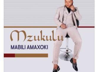 Mzukulu, Mabili Amaxoki, download ,zip, zippyshare, fakaza, EP, datafilehost, album, Maskandi Songs, Maskandi, Maskandi Mix, Maskandi Music, Maskandi Classics