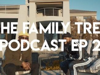 Family tree podcast ep 2 khuli chana cassper nyovest zamusic - VIDEO: FAMILY TREE PODCAST EP 2: Khuli Chana speaks New Music, Love and Brotherhood with Cassper Nyovest