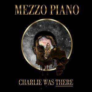Mezzo Piano %E2%80%93 Charlie was there Album zamusic - Mezzo Piano – Party in Ibiza