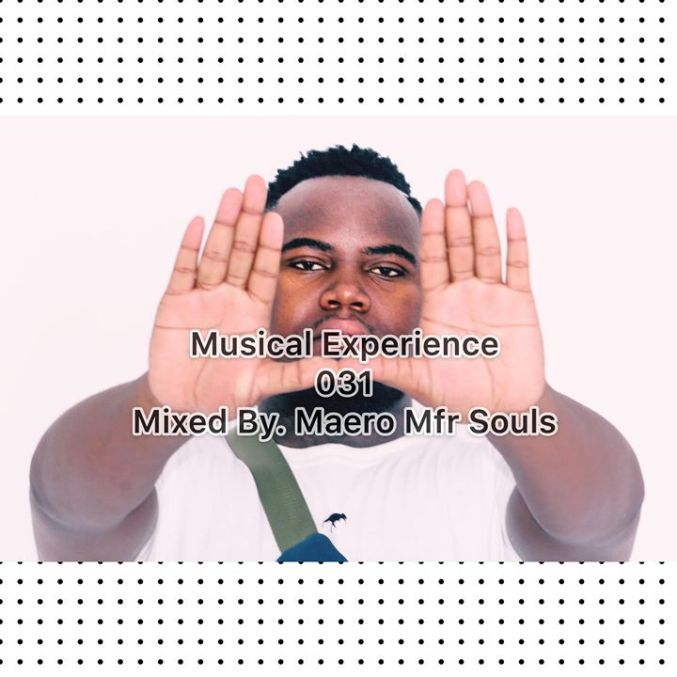 Musical Experience 031 Mixed By Maero Mfr Souls zamusic - Mfr Souls – Musical Experience 031 Mix