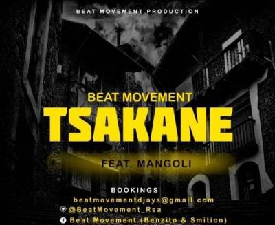 Beat Movement %E2%80%93 Tsakane Ft. Mangoli zamusic - Beat Movement – Tsakane Ft. Mangoli