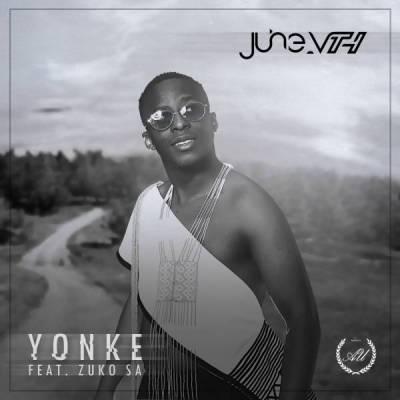 June Vth %E2%80%93 Yonke Ft. Zuko hzamusic - June Vth – Yonke Ft. Zuko