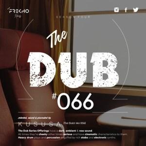 Kususa %E2%80%93 The Dub 66 Guest Mix 006 zamusic - Kususa – The Dub 66