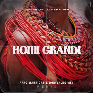 Loony Johnson %E2%80%93 Homi Grandi Afro Warriors Dorivaldo Mix Remix zamusic - Loony Johnson – Homi Grandi