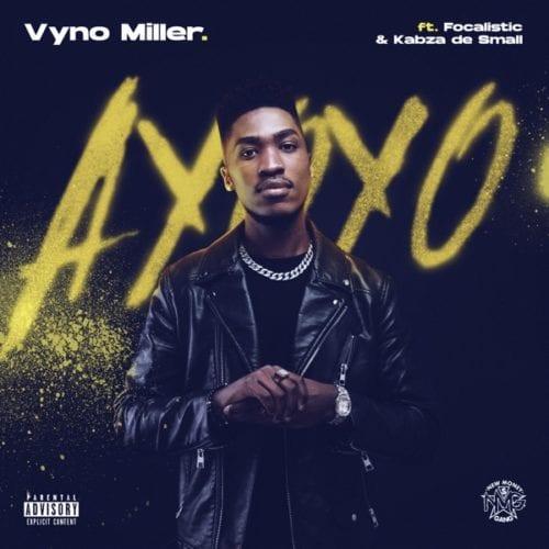 Vyno Miller %E2%80%93 Ayoyo ft. Focalistic Kabza De Small mp3 download zamusic - Vyno Miller – Ayoyo ft. Focalistic & Kabza De Small