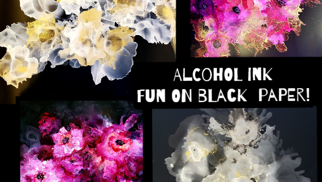 Alcohol Ink Fun! Working on Black Paper