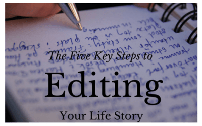 The 5 Key Steps to Editing Your Life Story