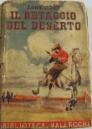 http://www.ebay.ca/itm/ZANE-GREY-IL-RETAGGIO-DEL-DESERTO-VALLECCHI-1949-RILEGATO-/310429021396
