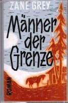 http://www.booklooker.de/B%C3%BCcher/Grey+M%E4nner-der-Grenze/id/A01wqF6001ZZD?zid=2871bca0f848bfada1a8d30227b9b8fb