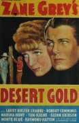 1936 Desert Gold - Movie Poster