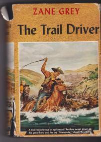 The Trail Driver, New York, Grossett & Dunlap, 1936, Cover