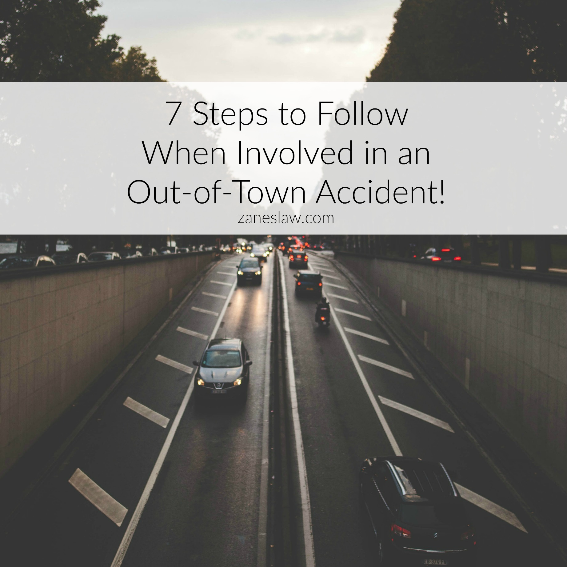 Out Of Town Car Accident Tips  Zanes Law Car Accident Lawyers
