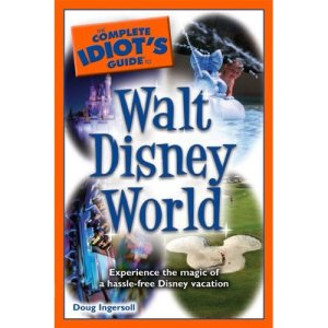 Complete Idiots Guide to WDW