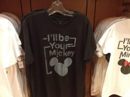 I'll be your Mickey t-shirt