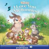 Disney Bunnies: I Love You, My Bunnies