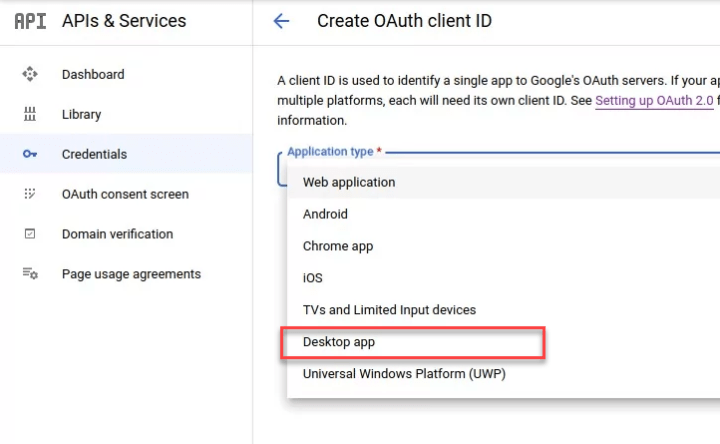 Create Google OAuth 2.0 Credentials - Desktop App