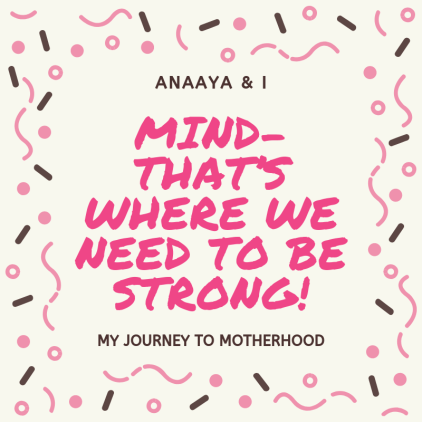 Blog 243 - Anaaya & I - 13 - Mind- that's where we need to be strong!.png